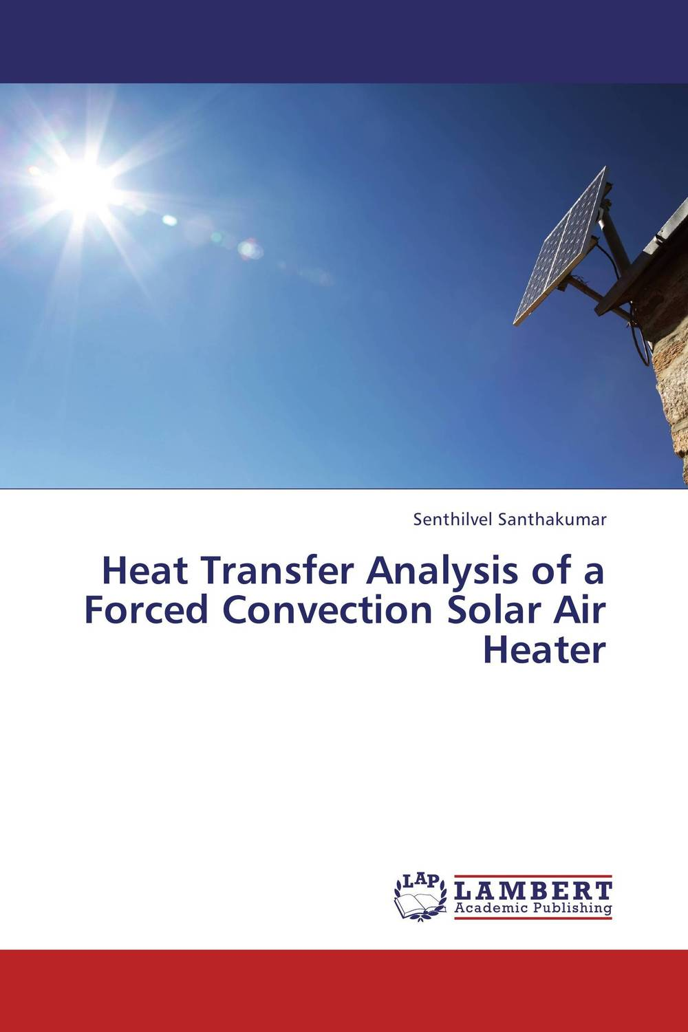 Heat Transfer Analysis of a Forced Convection Solar Air Heater купить