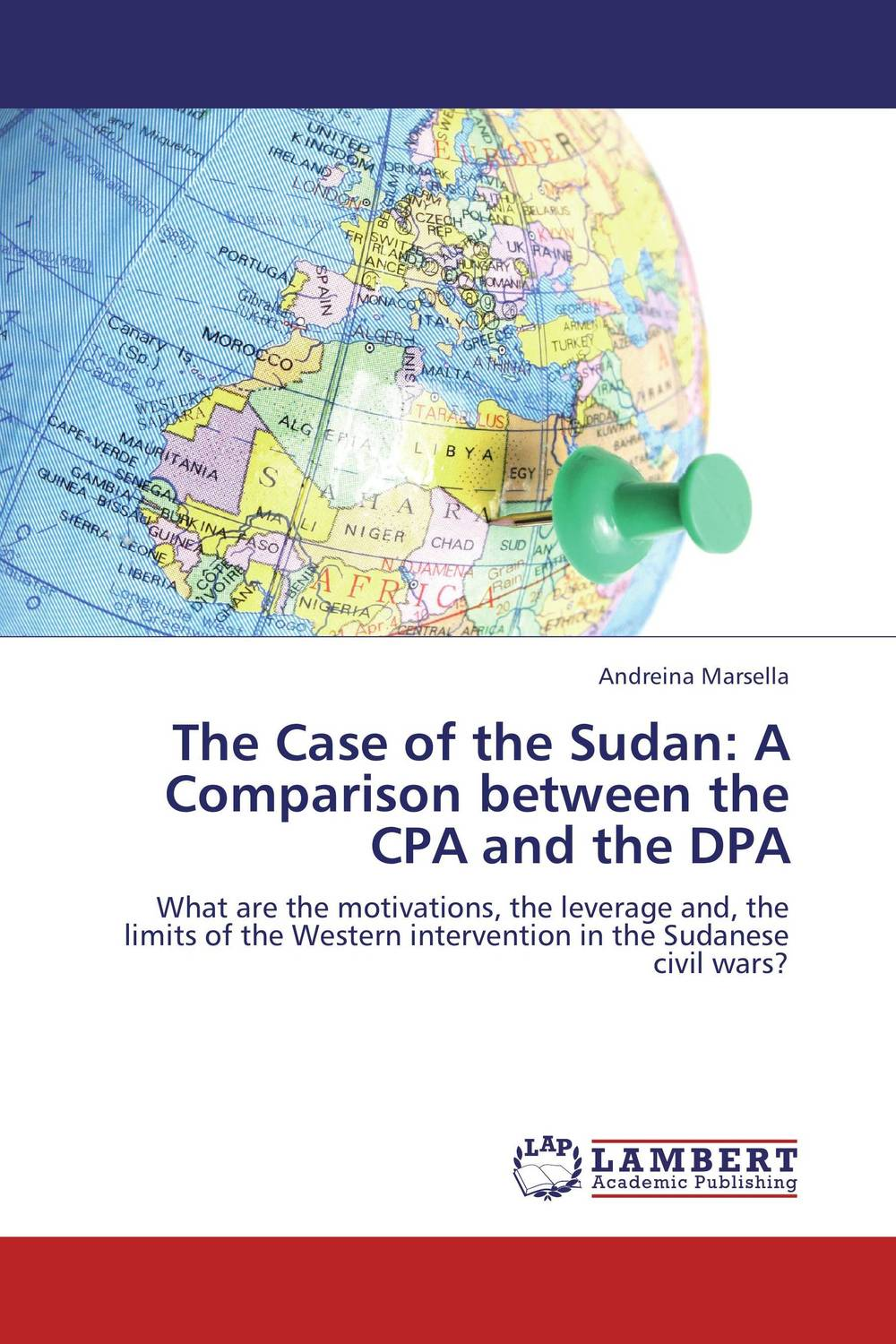 The Case of the Sudan: A Comparison between the CPA and the DPA north and south