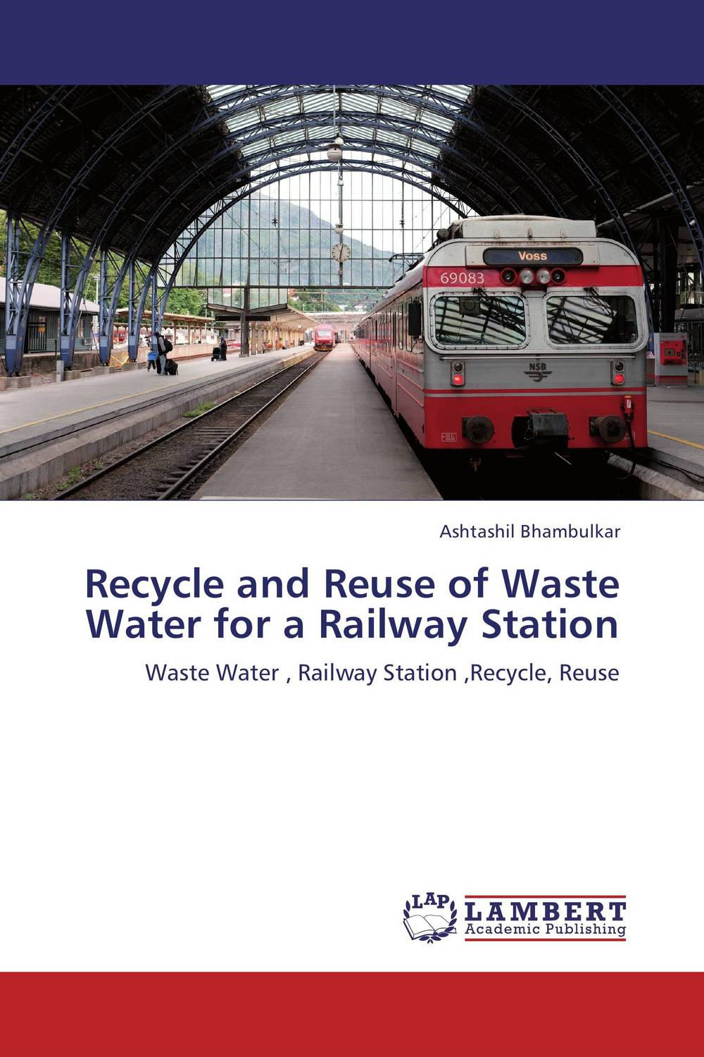 Recycle and Reuse of Waste Water for a Railway Station