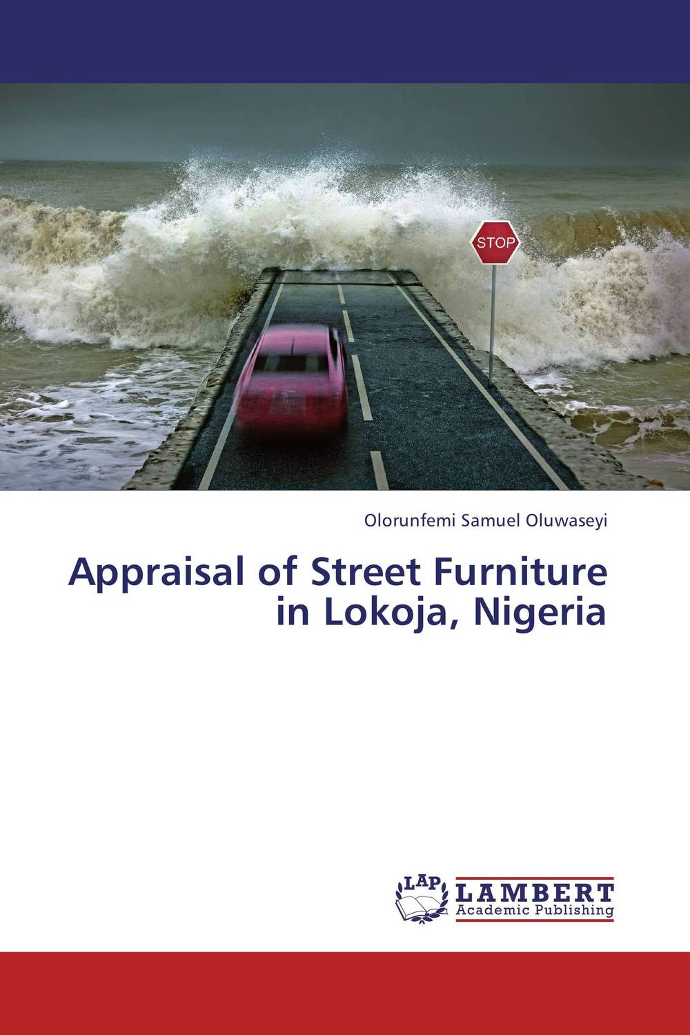Appraisal of Street Furniture in Lokoja, Nigeria working guide to reservoir exploration and appraisal