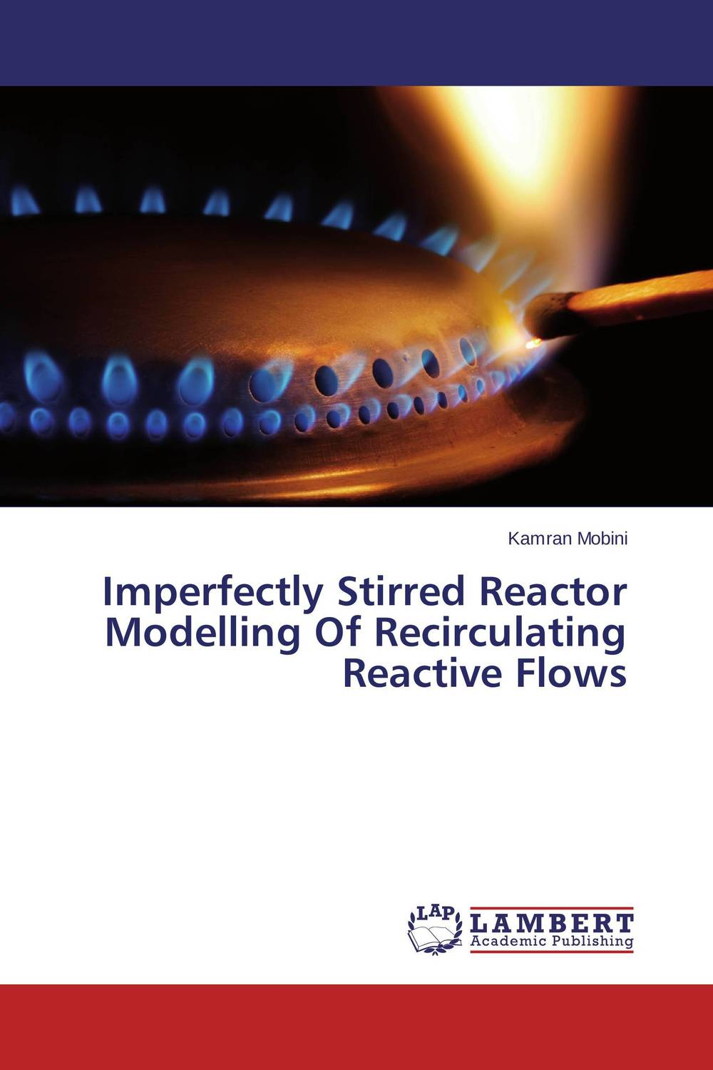Imperfectly Stirred Reactor Modelling Of Recirculating Reactive Flows