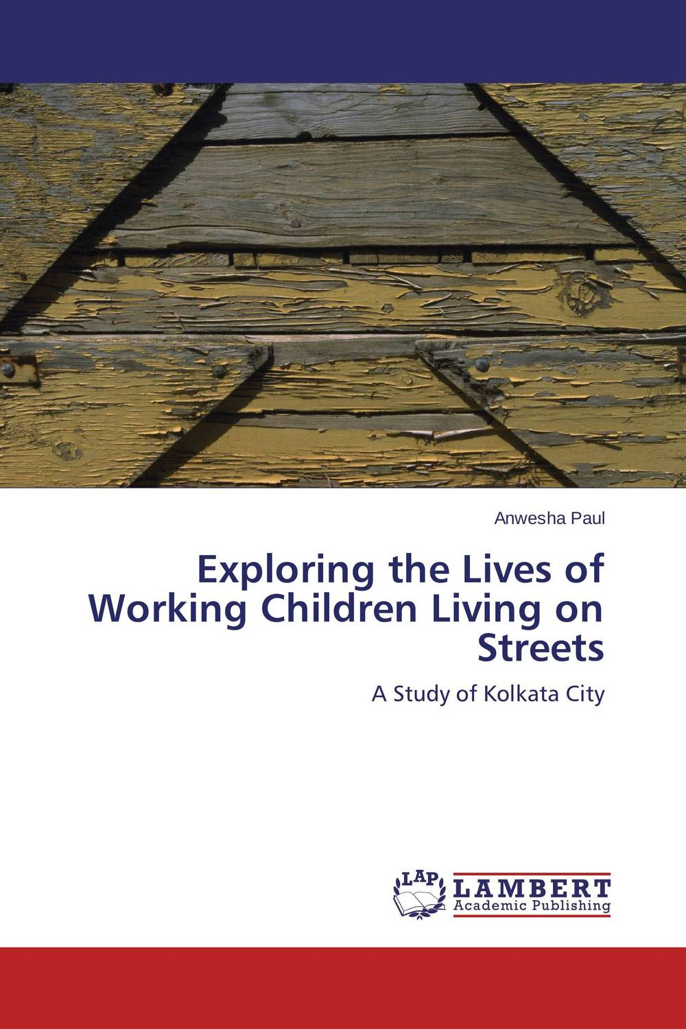 Exploring the Lives of Working Children Living on Streets highsmith p found in the street
