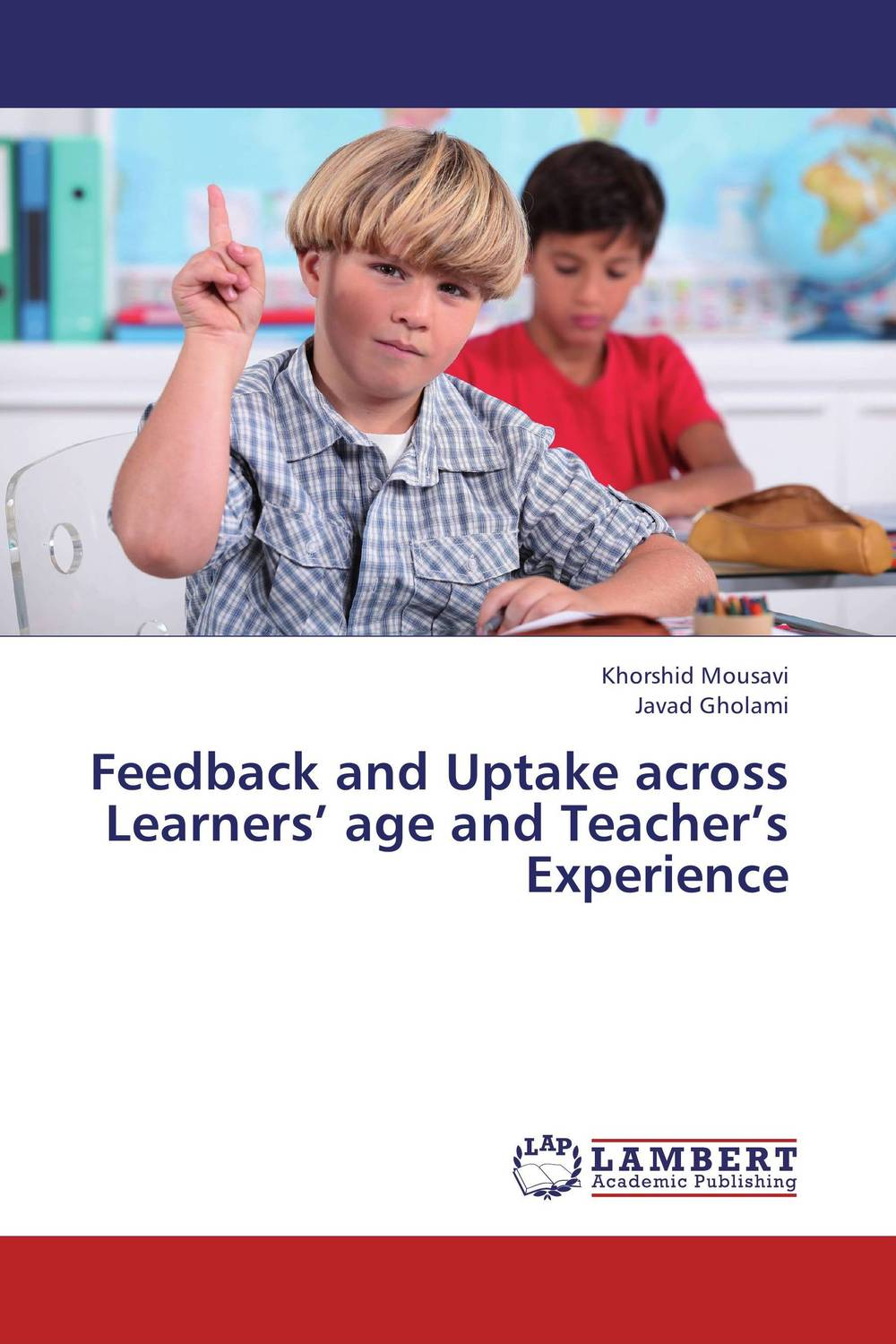 Feedback and Uptake across Learners' age and Teacher's Experience planned preemptive vs delayed reactive focus on form