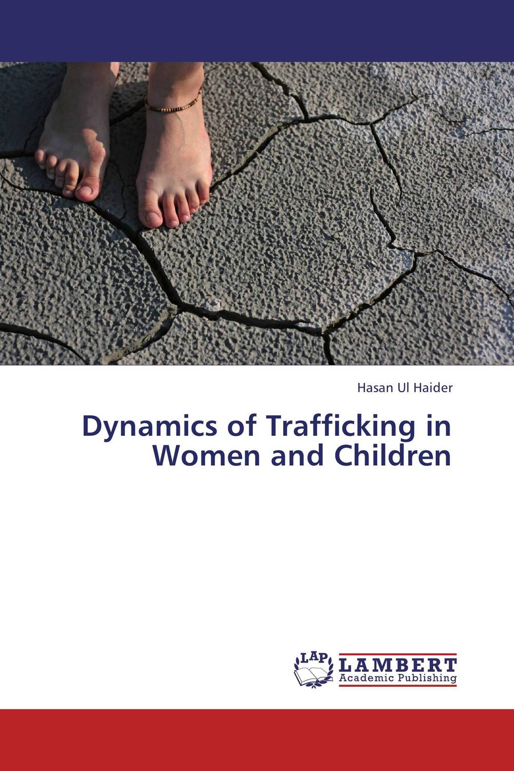 Dynamics of Trafficking in Women and Children brutal inhuman behavior against women in bangladesh