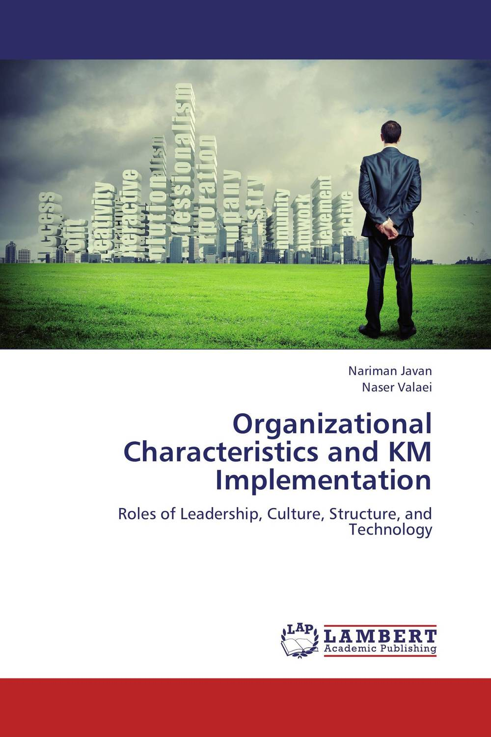 Organizational Characteristics and KM Implementation peter schein organizational culture and leadership