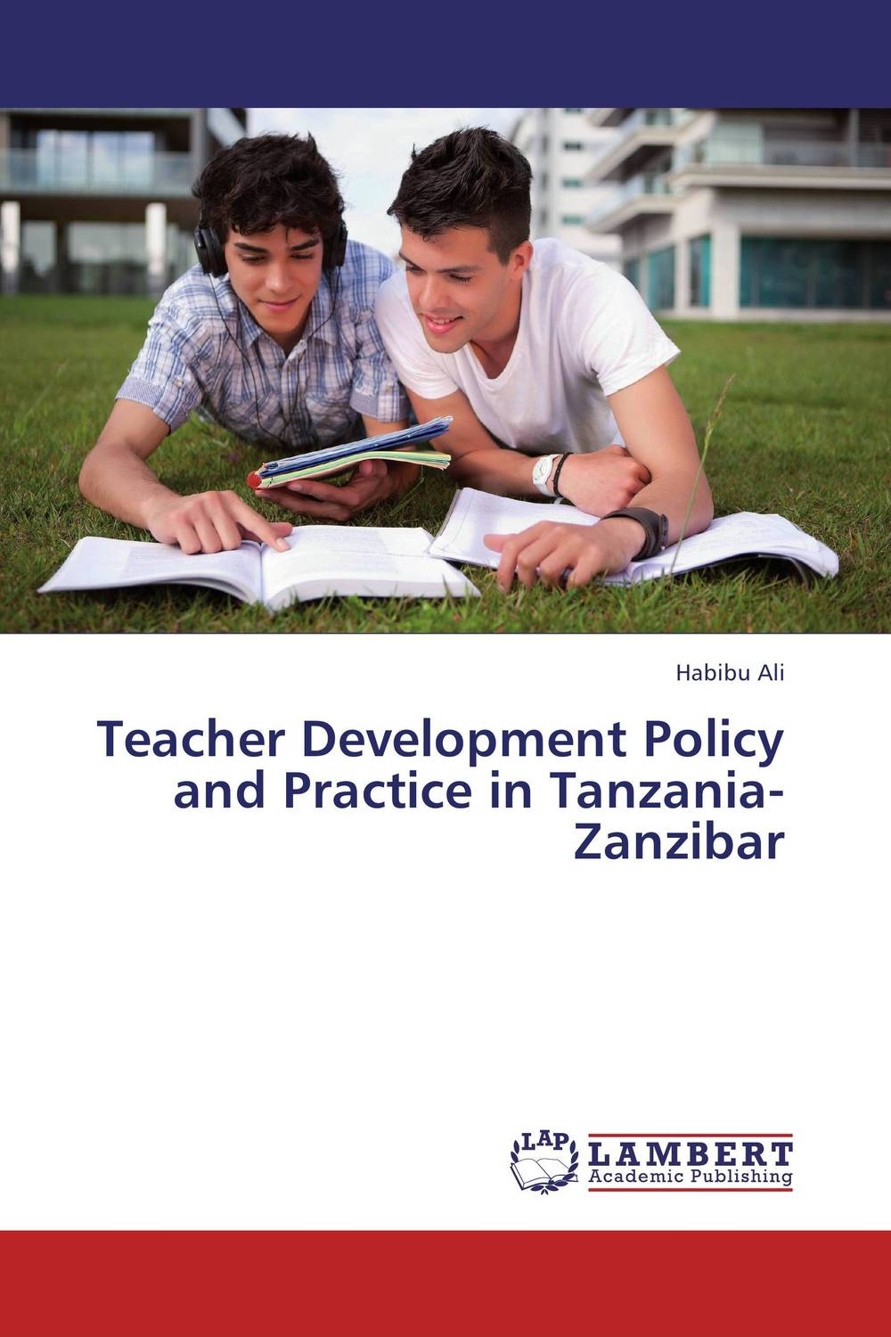 Teacher Development Policy and Practice  in Tanzania-Zanzibar antonaros s the teacher s basic tools the teacher as manager