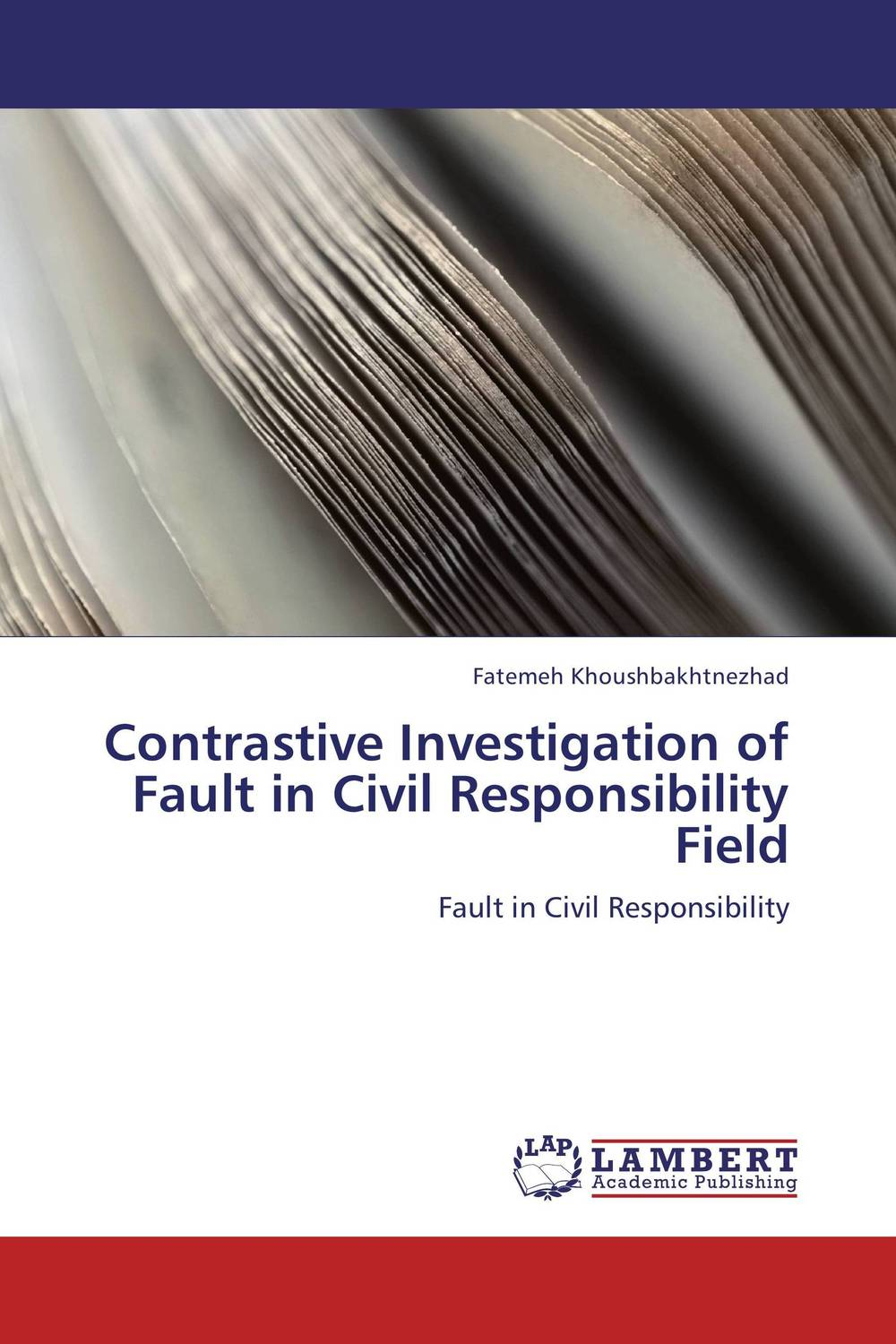 Contrastive Investigation of Fault in Civil Responsibility Field voluntary associations in tsarist russia – science patriotism and civil society