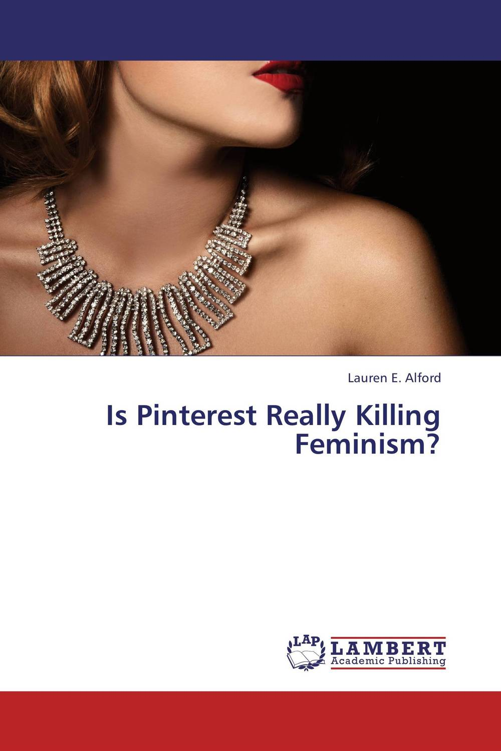 Is Pinterest Really Killing Feminism? feminism and criminology