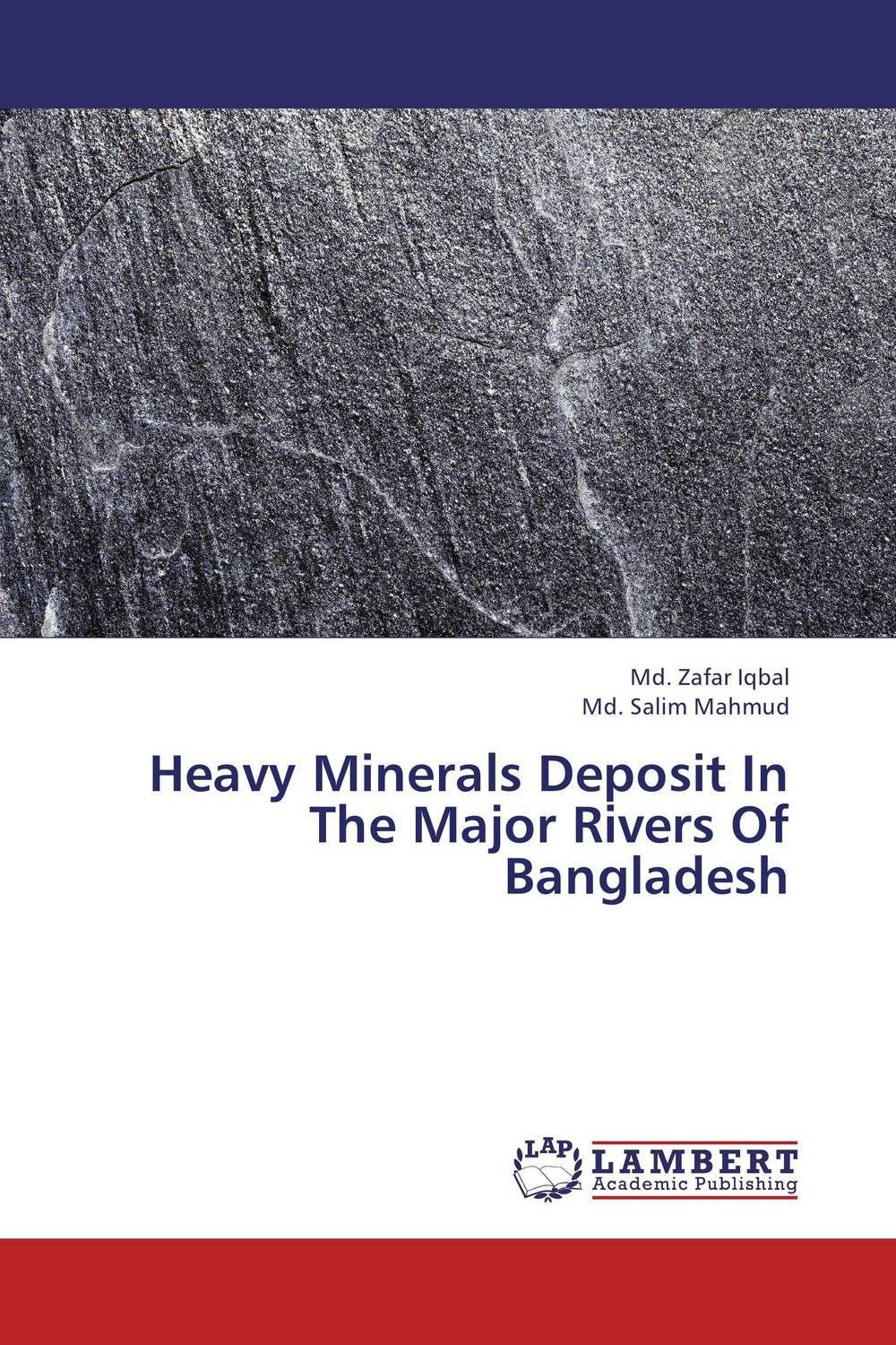 Heavy Minerals Deposit In The Major Rivers Of Bangladesh geodynamics and ore deposit evolution in europe