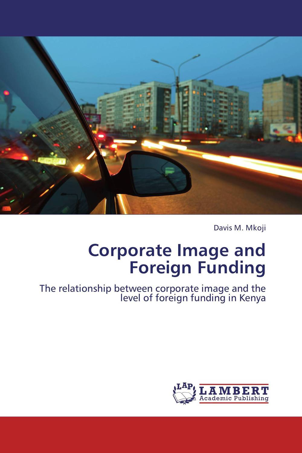 Corporate Image and Foreign Funding corporate governance and firm value