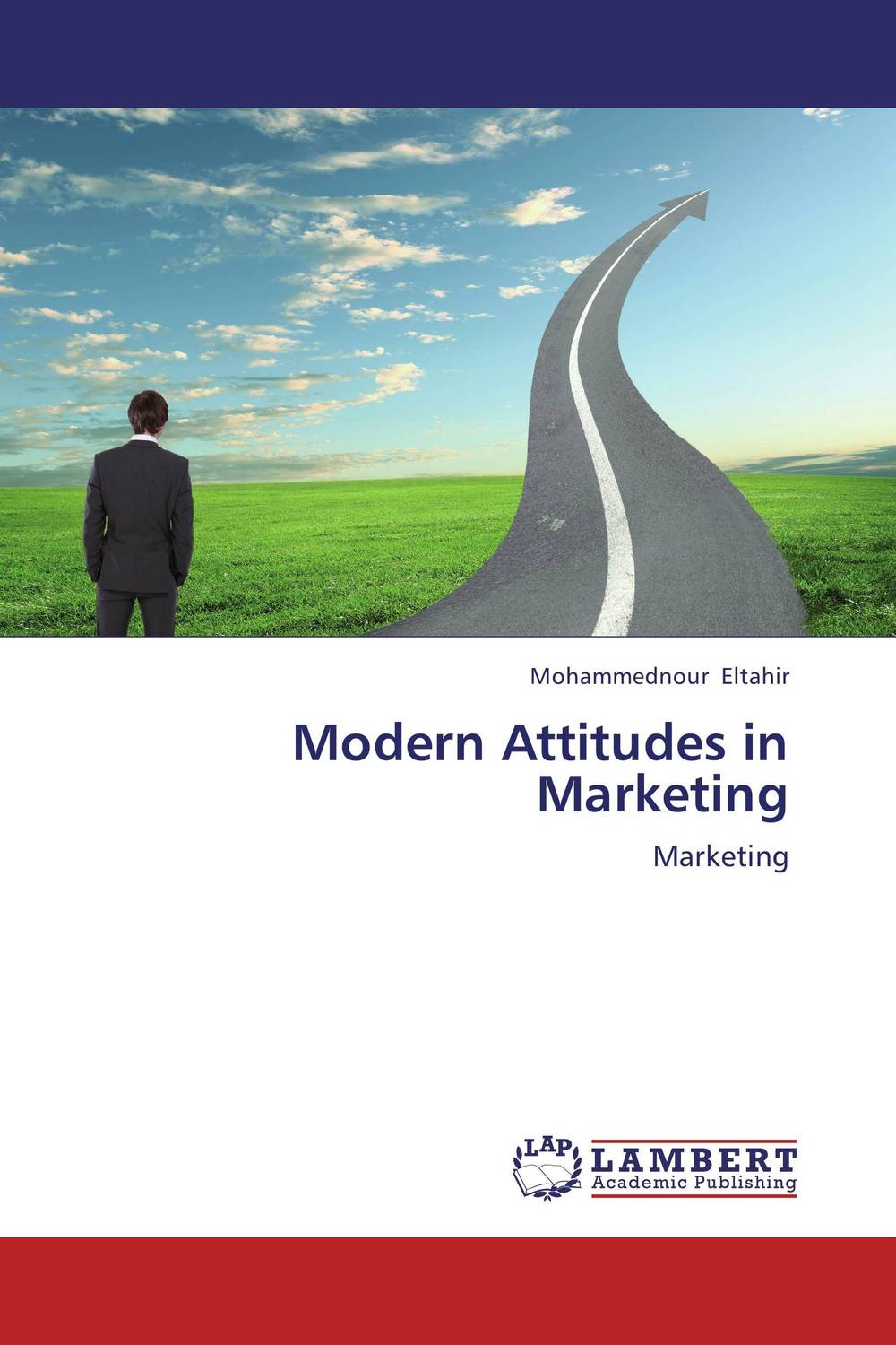 Modern Attitudes in Marketing mark jeffery data driven marketing the 15 metrics everyone in marketing should know