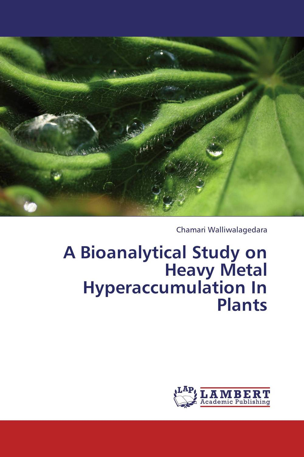 A Bioanalytical Study on Heavy Metal Hyperaccumulation In Plants цена