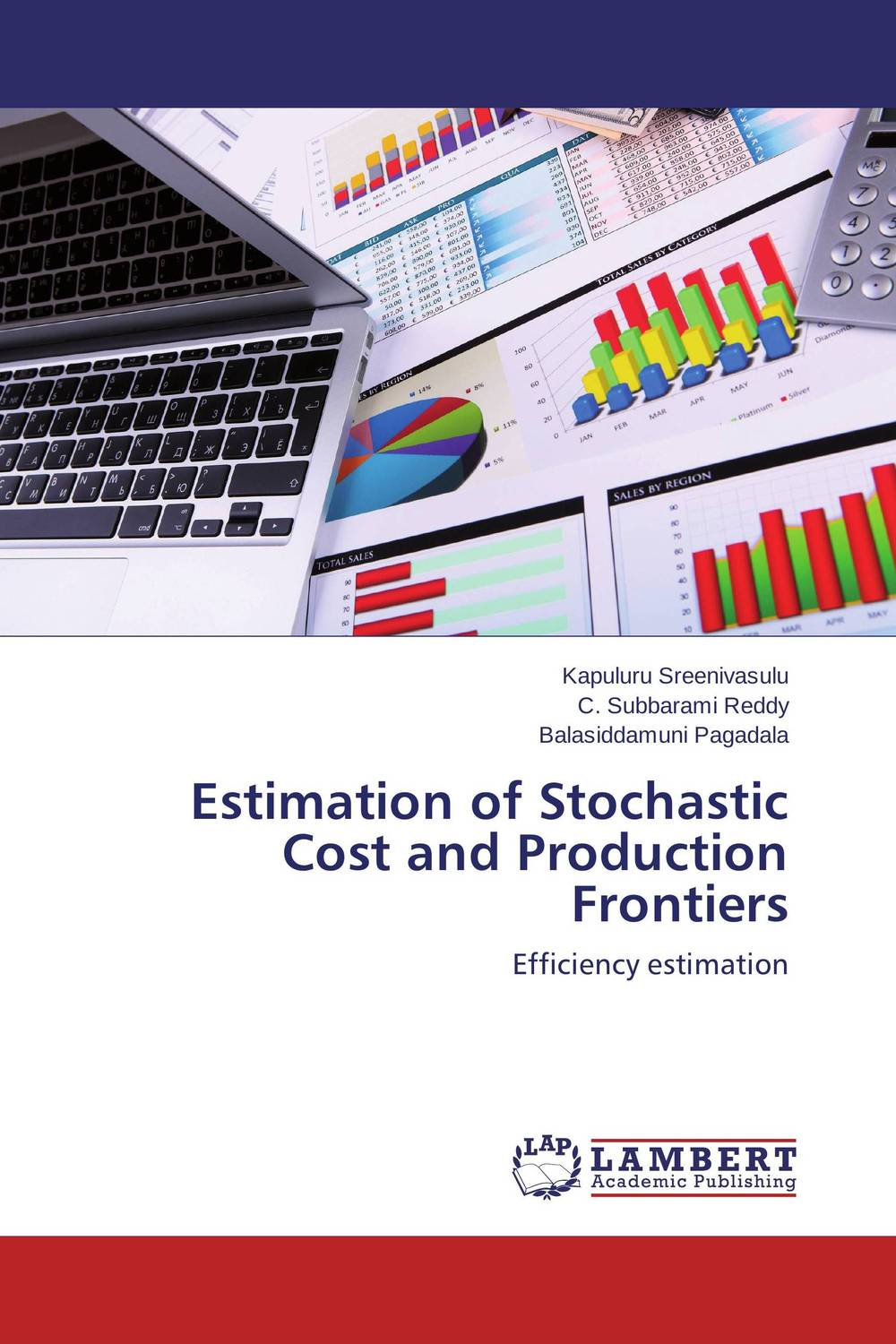 Estimation of Stochastic Cost and Production Frontiers kunchi madhavi and tirupathi rao padi stochastic modeling