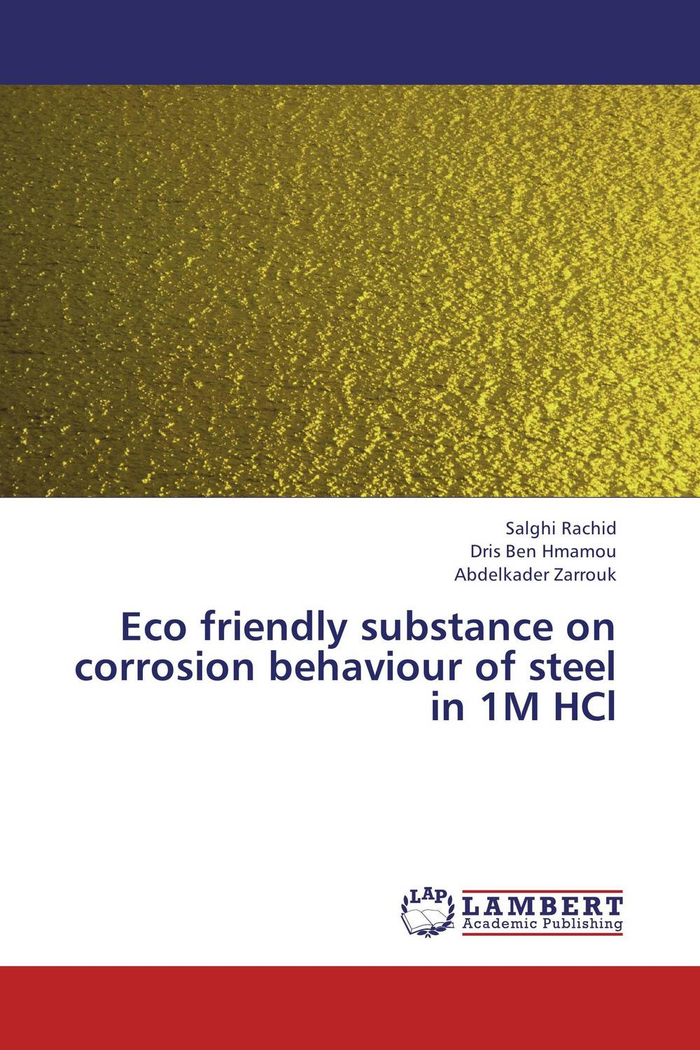 Eco friendly substance on corrosion behaviour of steel in 1M HCl eco friendly dyeing of silk with natural dye