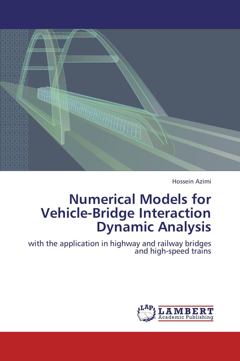 Numerical Models for Vehicle-Bridge Interaction Dynamic Analysis the new hot promotions 1 30 military vehicles dongfeng 11a missile launch vehicle model alloy office decoration