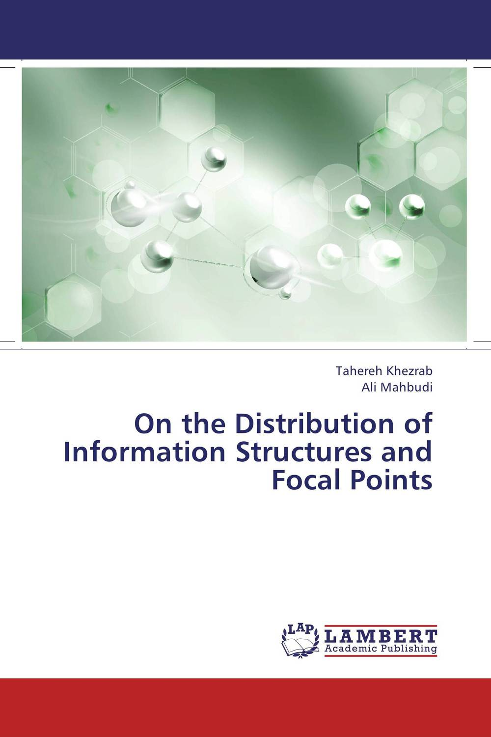 On the Distribution of Information Structures and Focal Points on the distribution of information structures and focal points