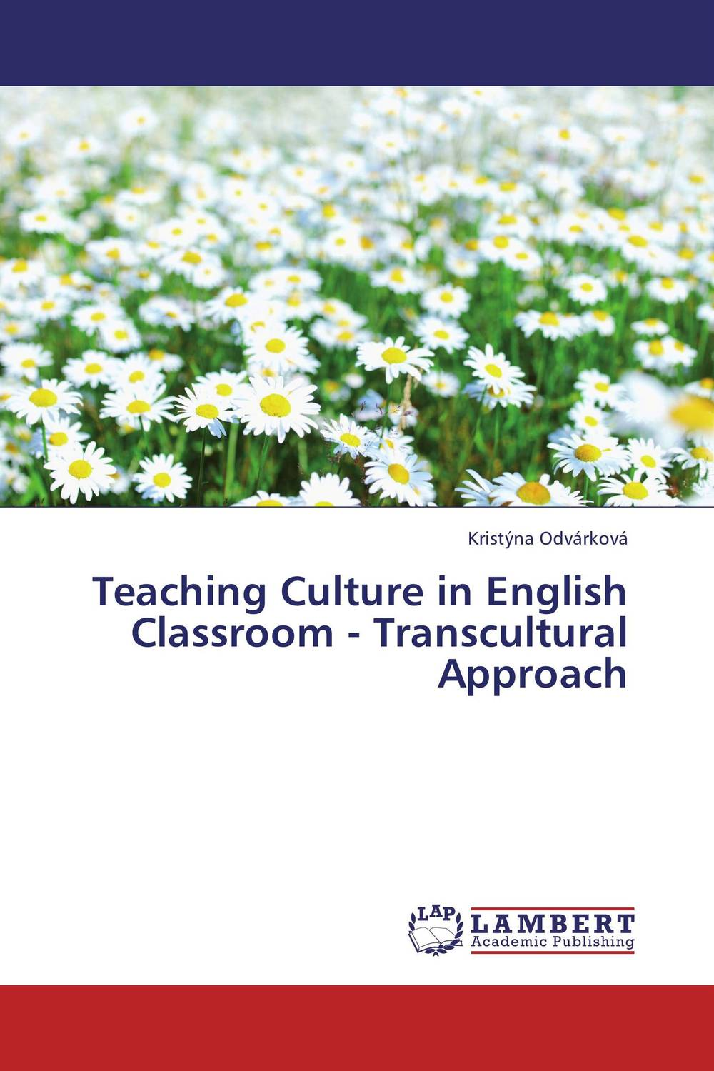 Teaching Culture in English Classroom - Transcultural Approach glynn s hughes handbook of classroom english