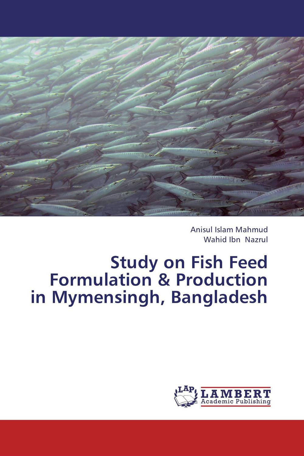 Study on Fish Feed Formulation & Production in Mymensingh, Bangladesh