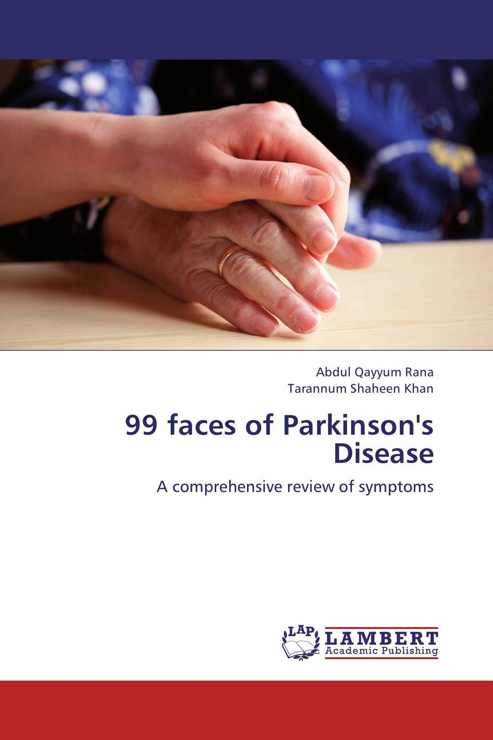 99 faces of Parkinson's Disease victoria wapf the disease of chopin a comprehensive study of a lifelong suffering