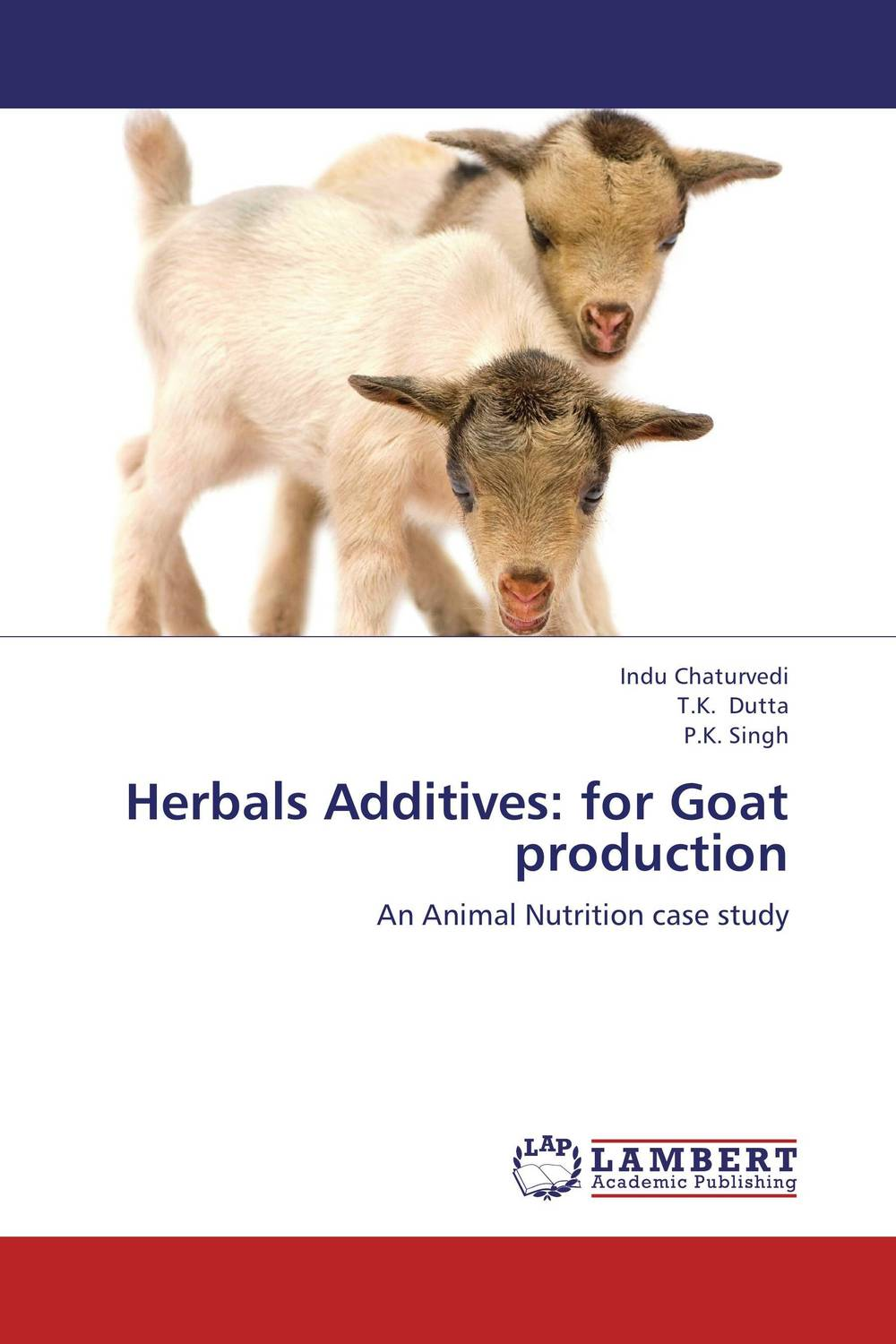 Herbals Additives: for Goat production