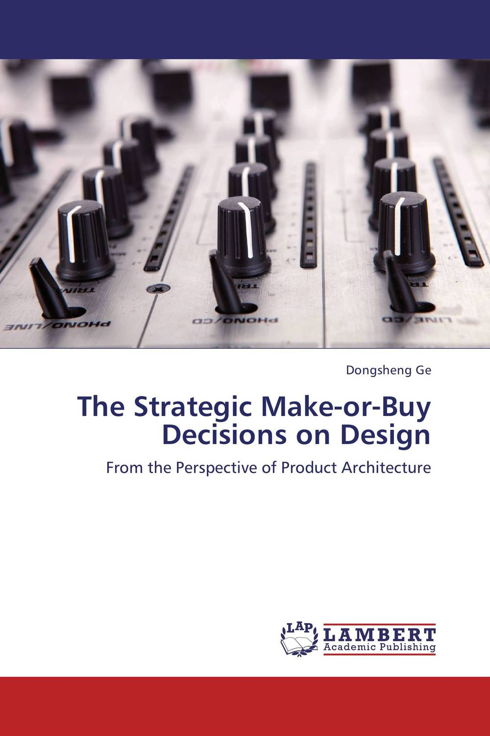 The Strategic Make-or-Buy Decisions on Design