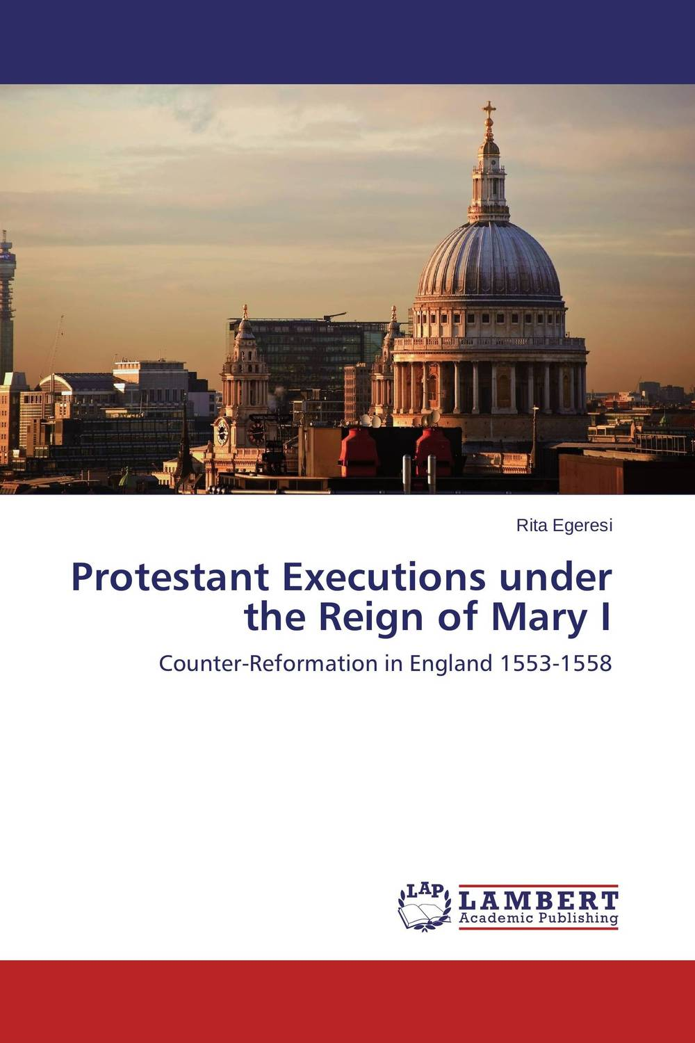 Protestant Executions under the Reign of Mary I