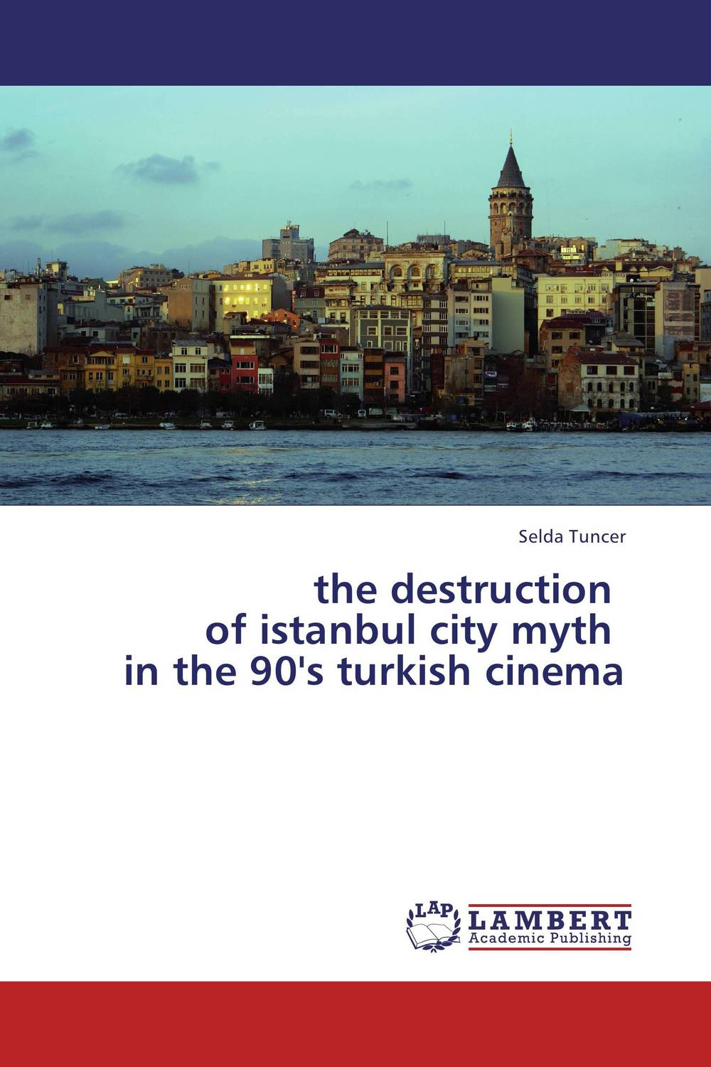 the destruction   of istanbul city myth   in the 90's turkish cinema the destruction of tilted arc – documents