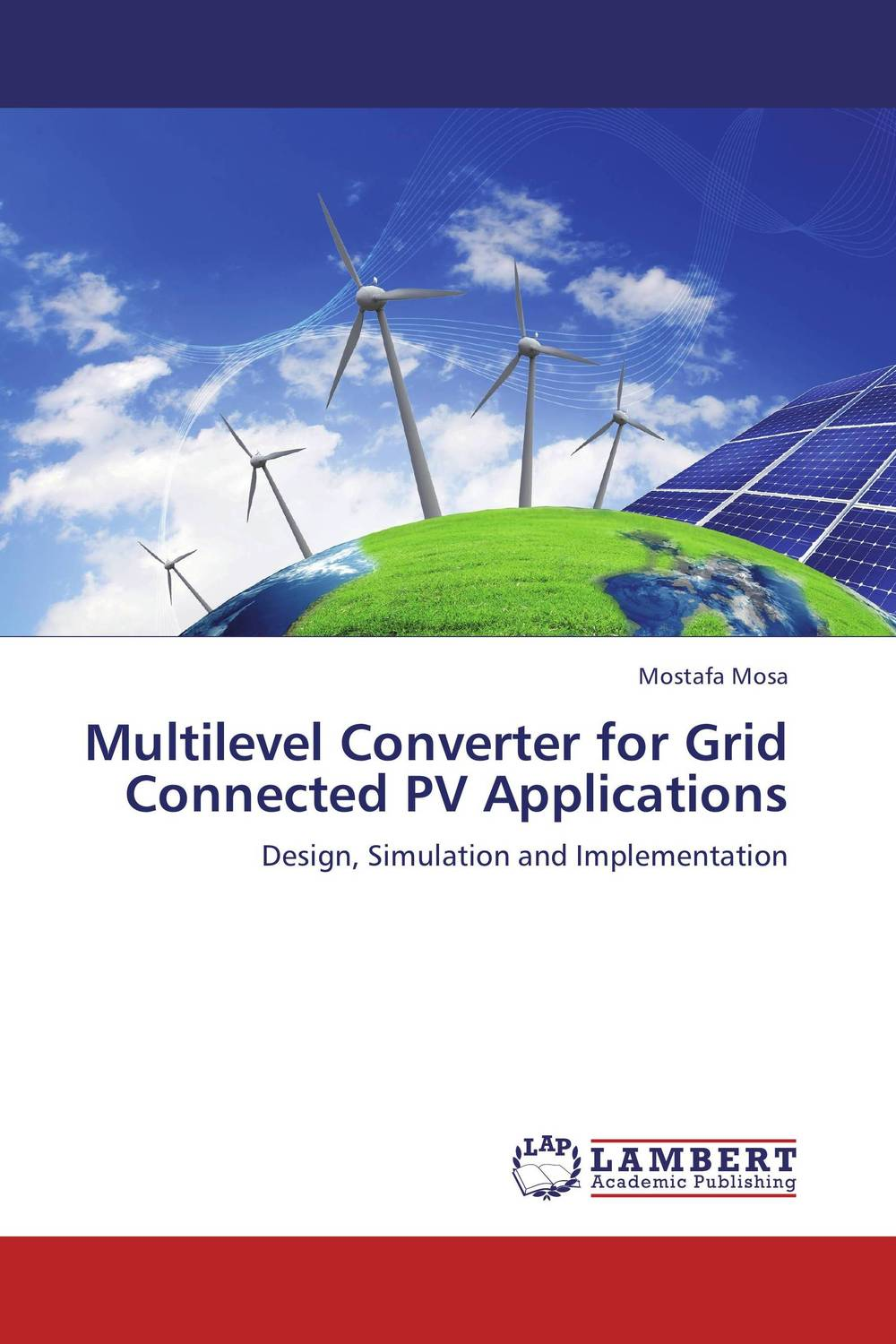 Multilevel Converter for Grid Connected PV Applications dilbag singh gill evaluating overheads of integrated multilevel checkpointing algorithms