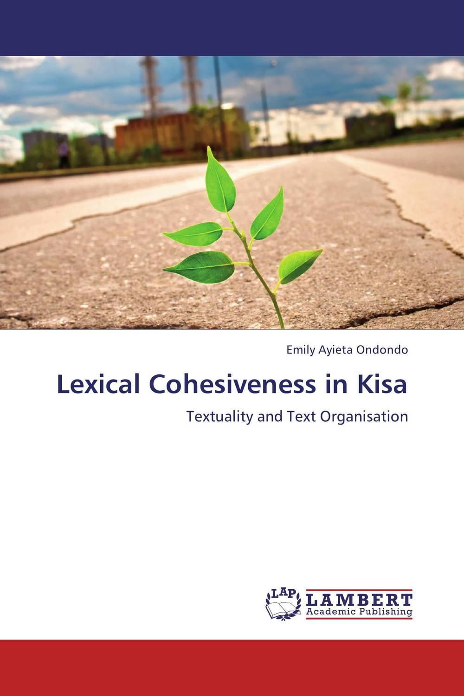 Lexical Cohesiveness in Kisa sociobiogenetic linguistics