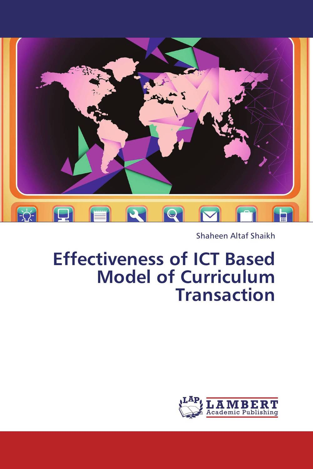 Effectiveness of ICT Based Model of Curriculum Transaction collaborative e learning in an ict text based learning environments
