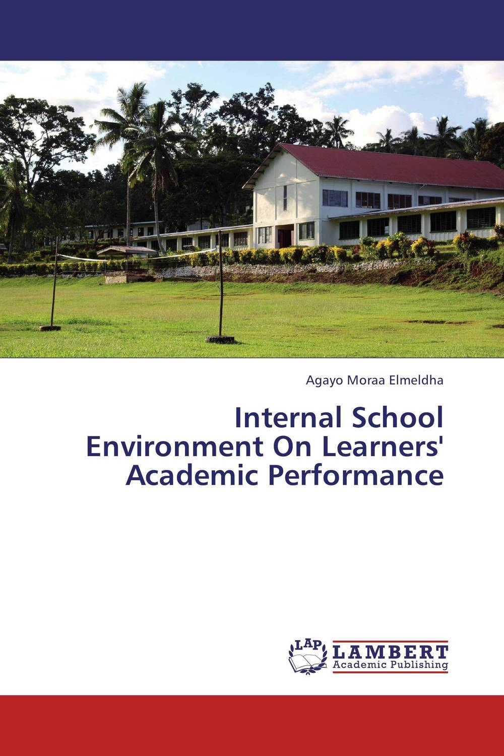 Internal School Environment On Learners' Academic Performance teacher s use of english coursebooks with primary school learners
