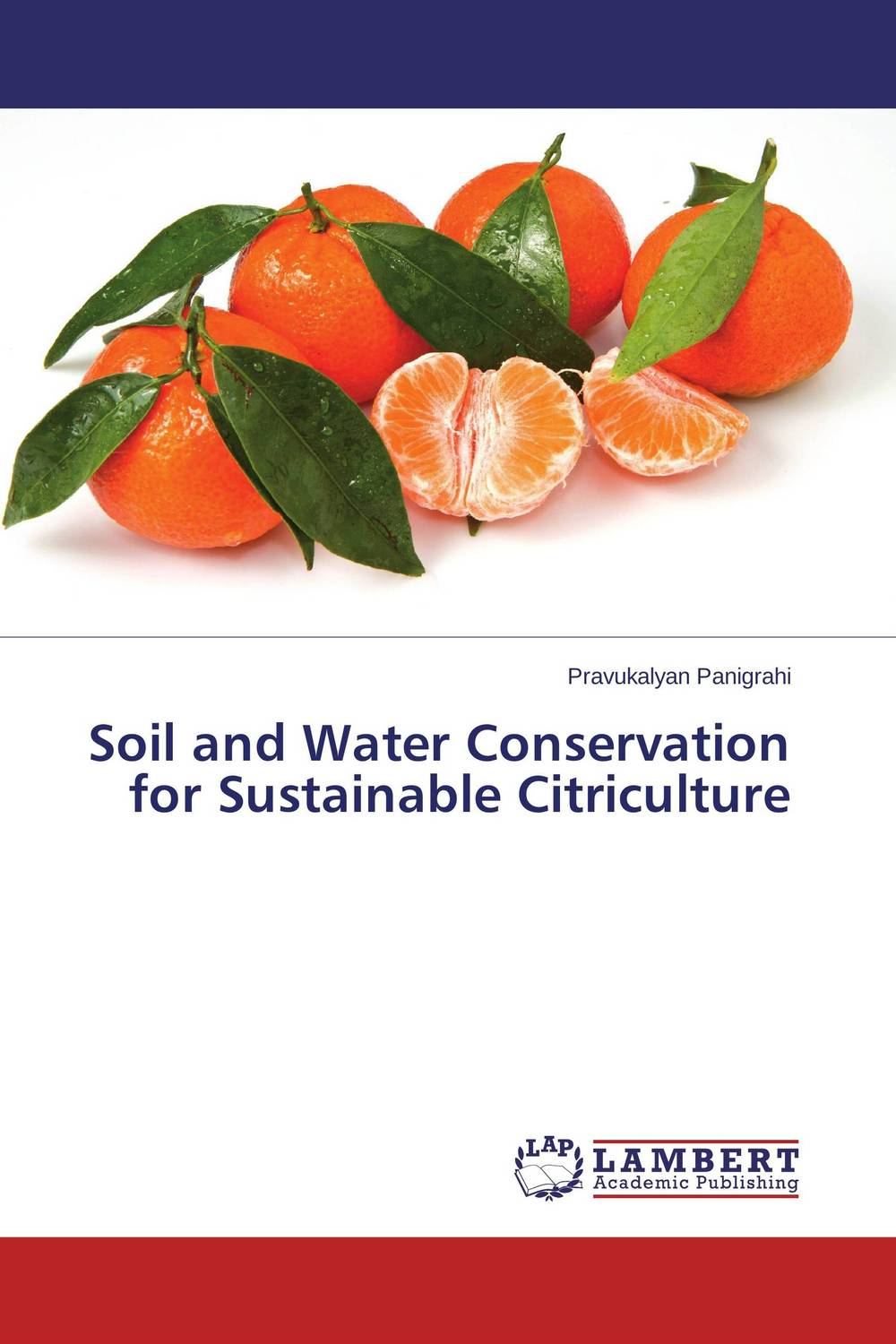цена на Soil and Water Conservation for Sustainable Citriculture