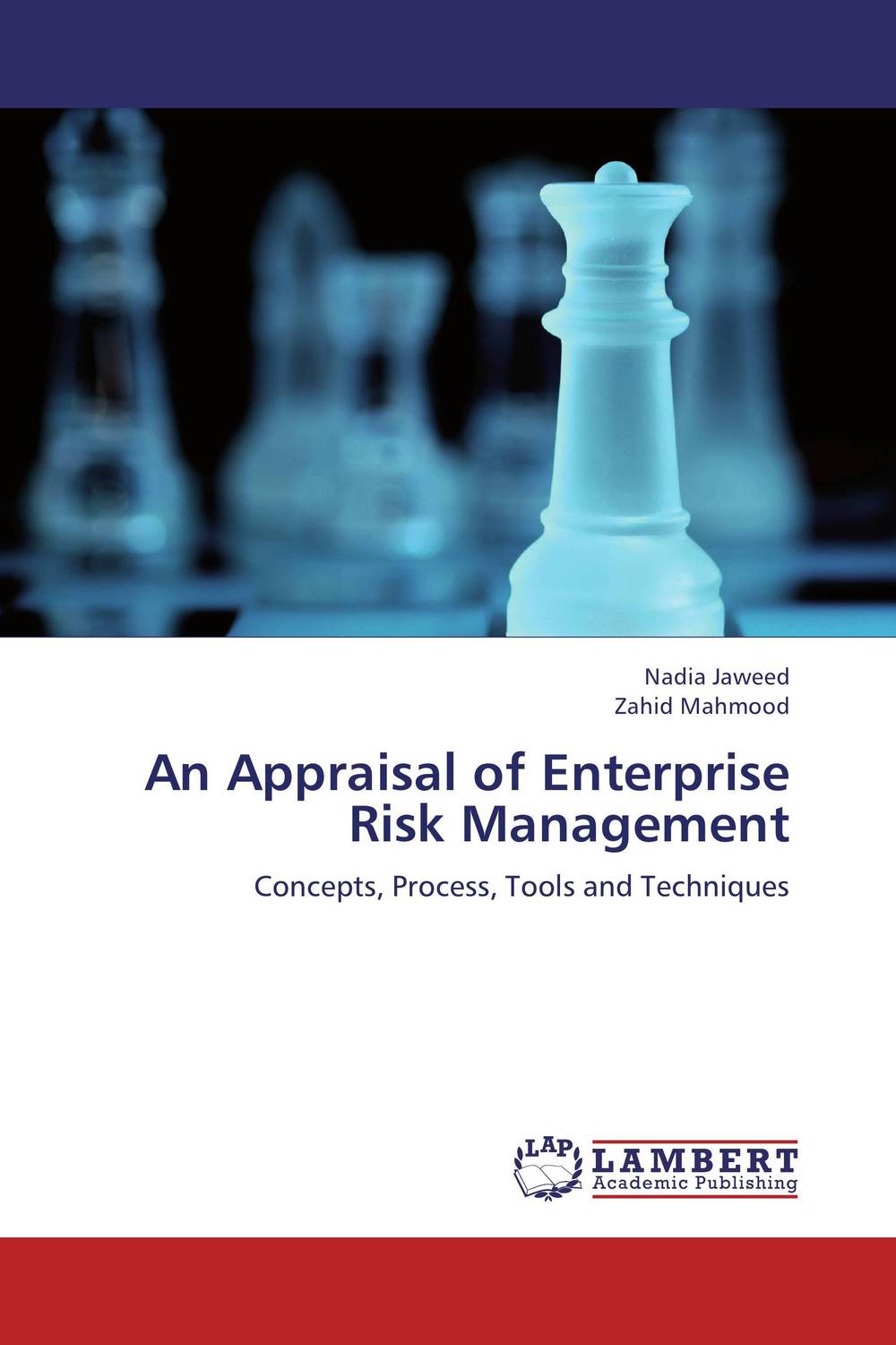 An Appraisal of Enterprise Risk Management kenji imai advanced financial risk management tools and techniques for integrated credit risk and interest rate risk management