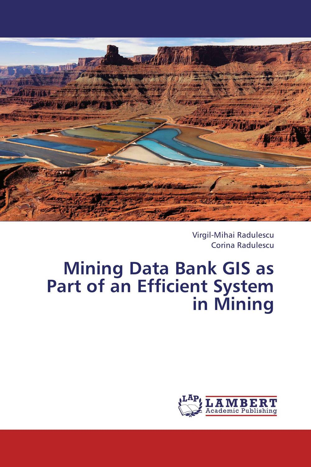 Mining Data Bank GIS as Part of an Efficient System in Mining gis