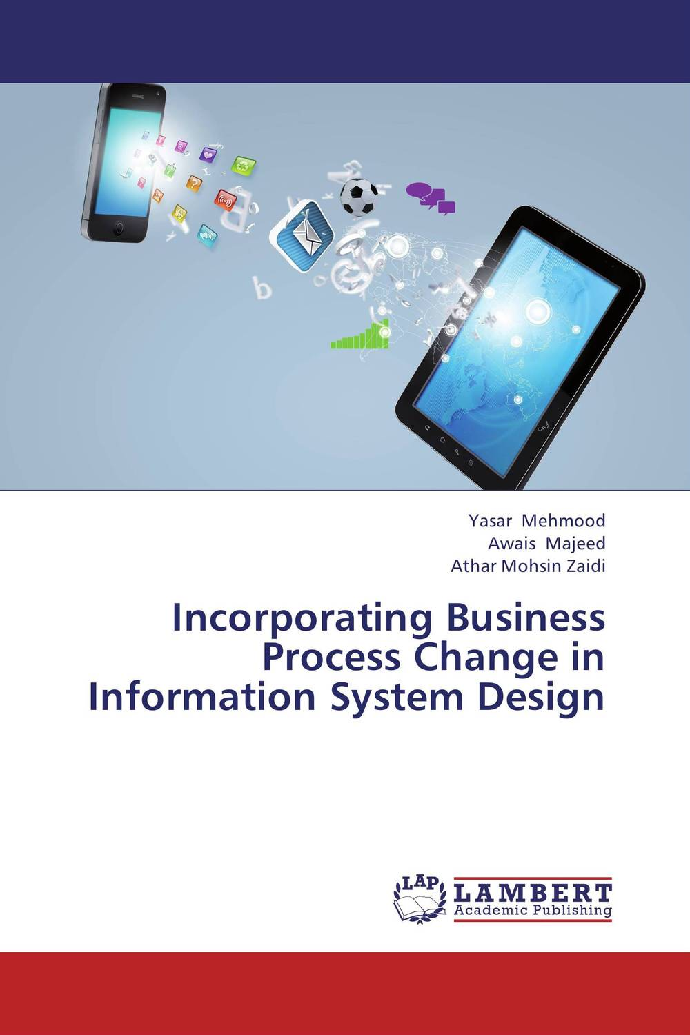 Incorporating Business Process Change in Information System Design jacob thomas empowering process in business organisations