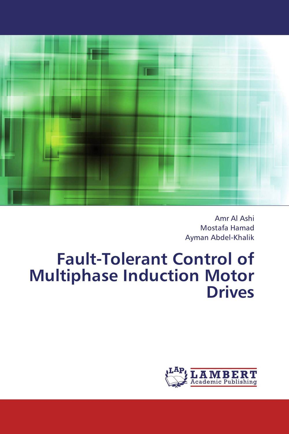 Fault-Tolerant Control of Multiphase Induction Motor Drives