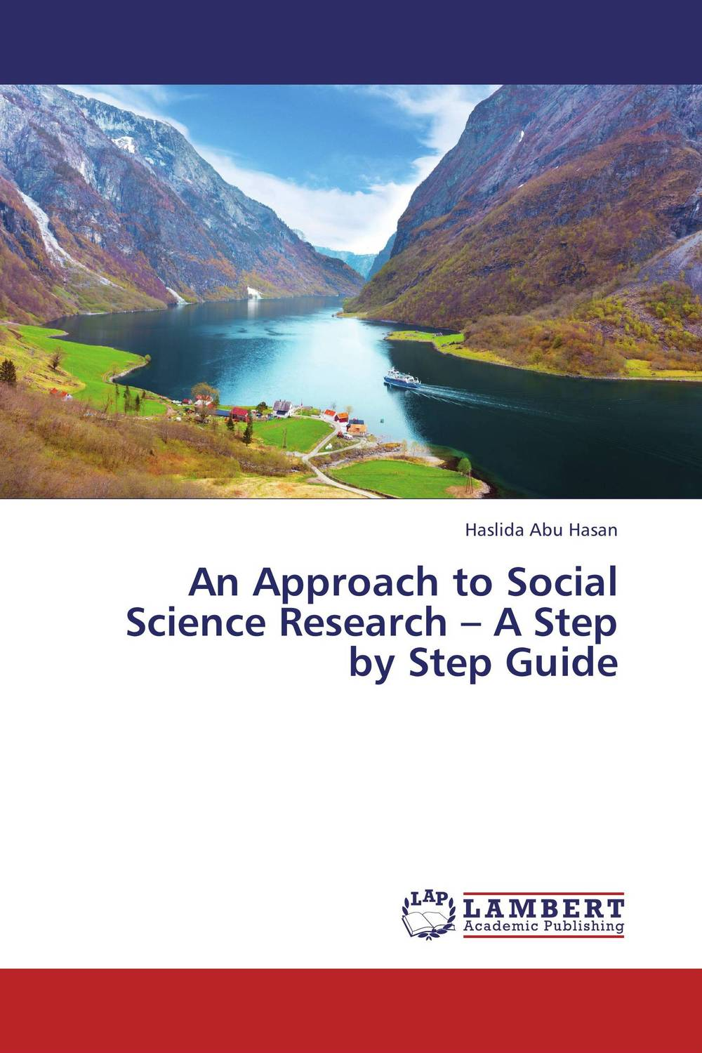 An Approach to Social Science Research – A Step by Step Guide