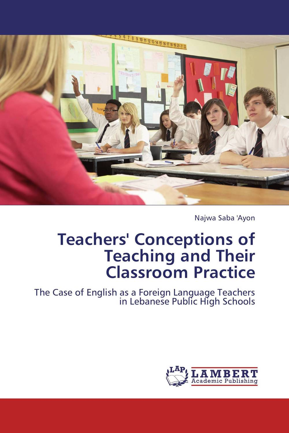 Teachers' Conceptions of Teaching and Their Classroom Practice