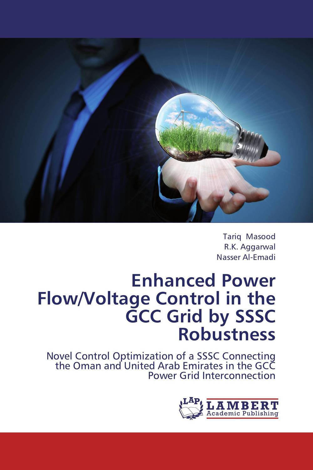 Enhanced Power Flow/Voltage Control in the GCC Grid by SSSC Robustness impact of wind energy on reactive power and voltage control