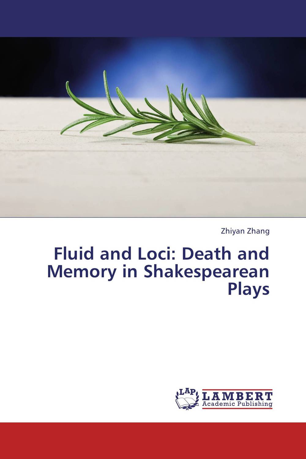 Fluid and Loci: Death and Memory in Shakespearean Plays genius loci
