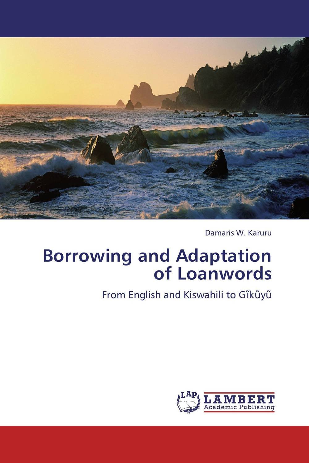 Borrowing and Adaptation of Loanwords borrowed time