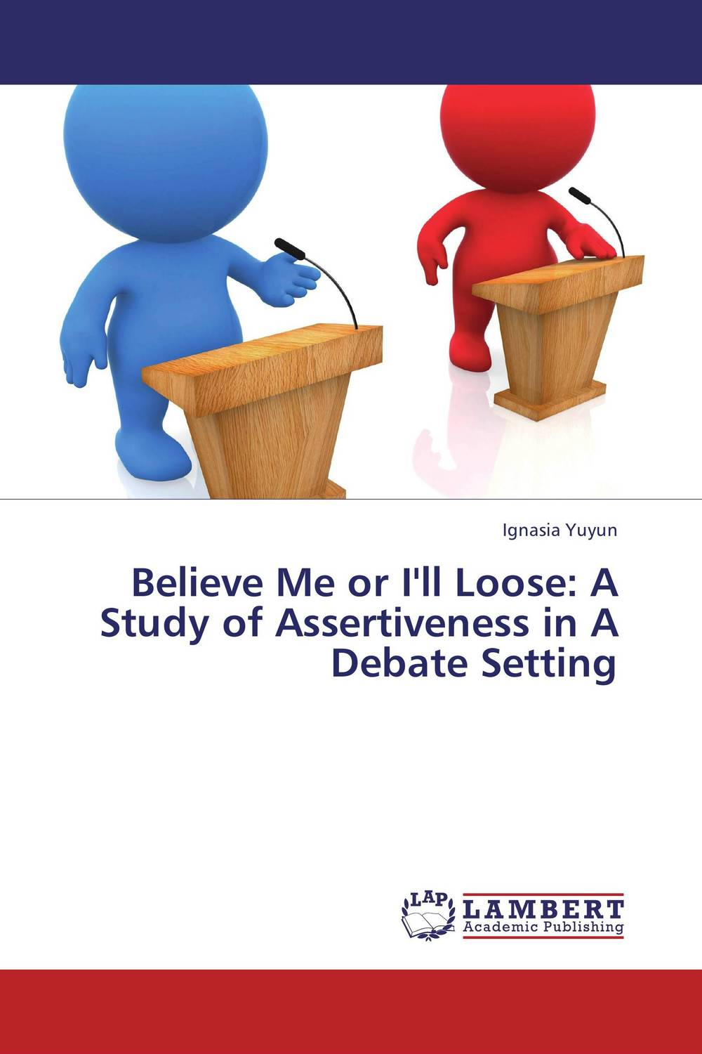 Believe Me or I'll Loose: A Study of Assertiveness in A Debate Setting the oxford handbook of modality and mood