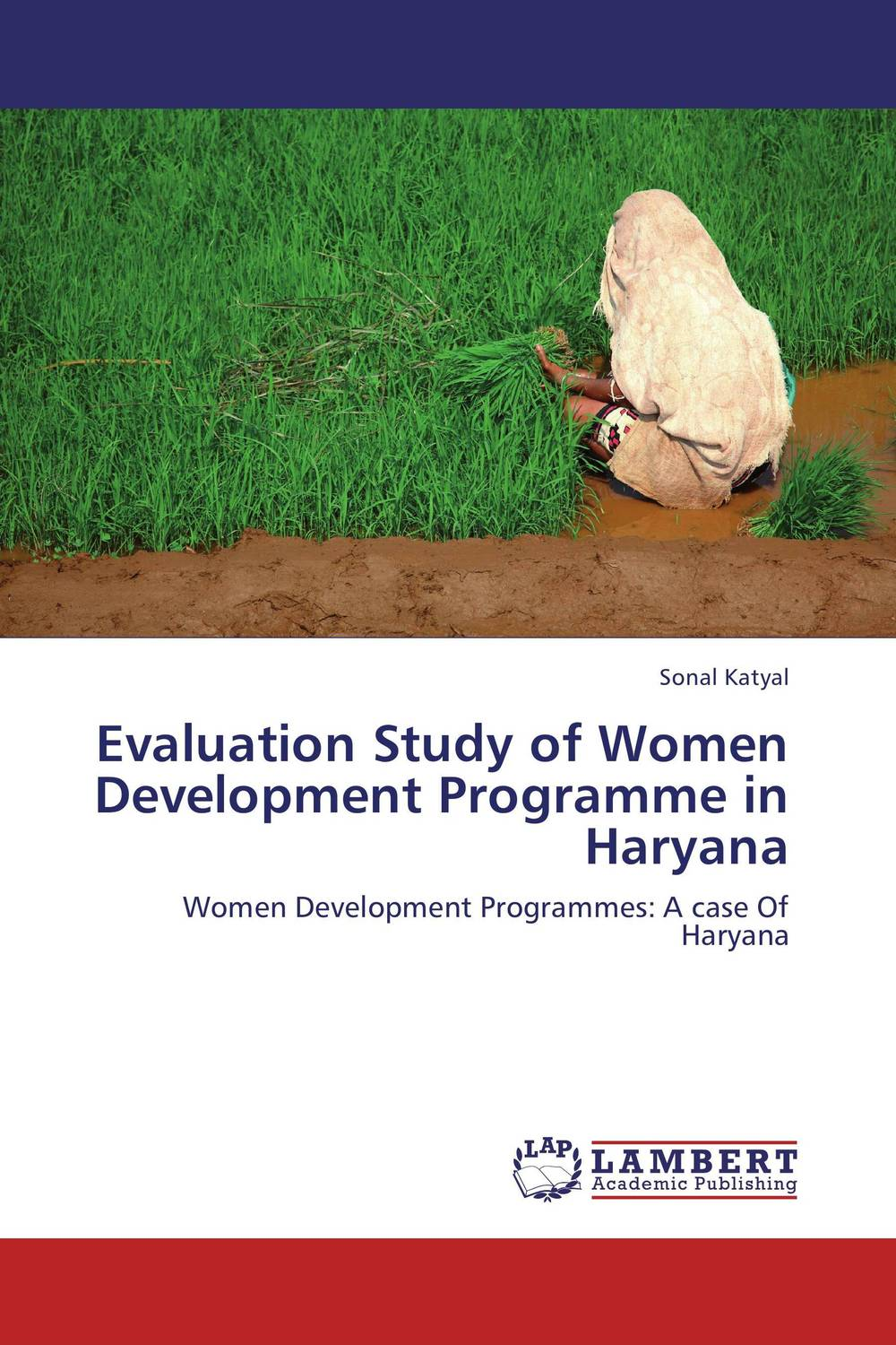 Evaluation Study of Women Development Programme in Haryana the historical study of women