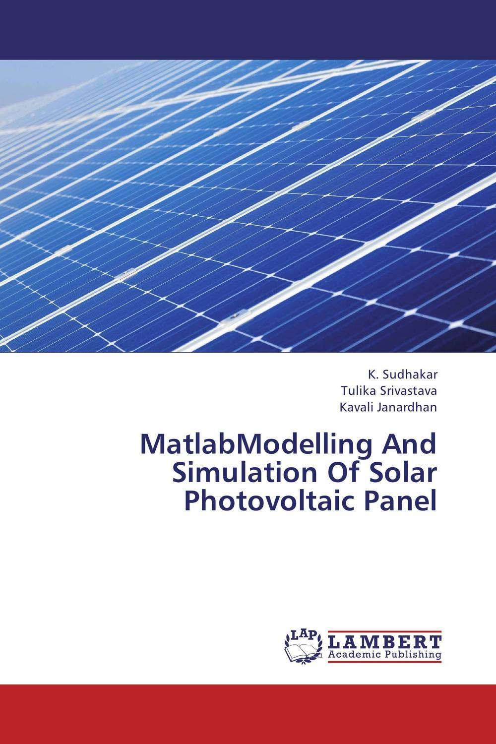 MatlabModelling And Simulation Of Solar Photovoltaic Panel anton camarota sustainability management in the solar photovoltaic industry