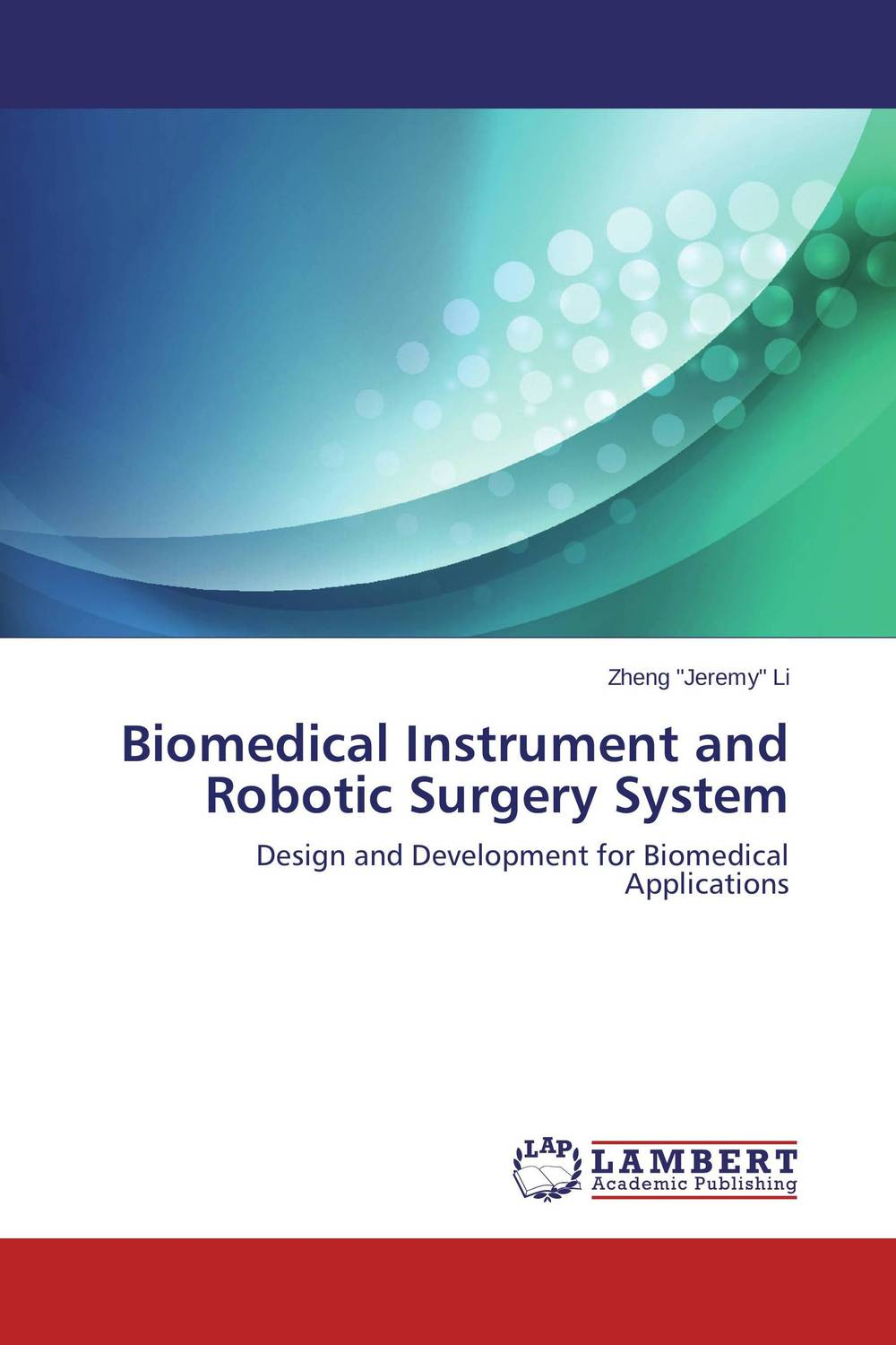 Biomedical Instrument and Robotic Surgery System