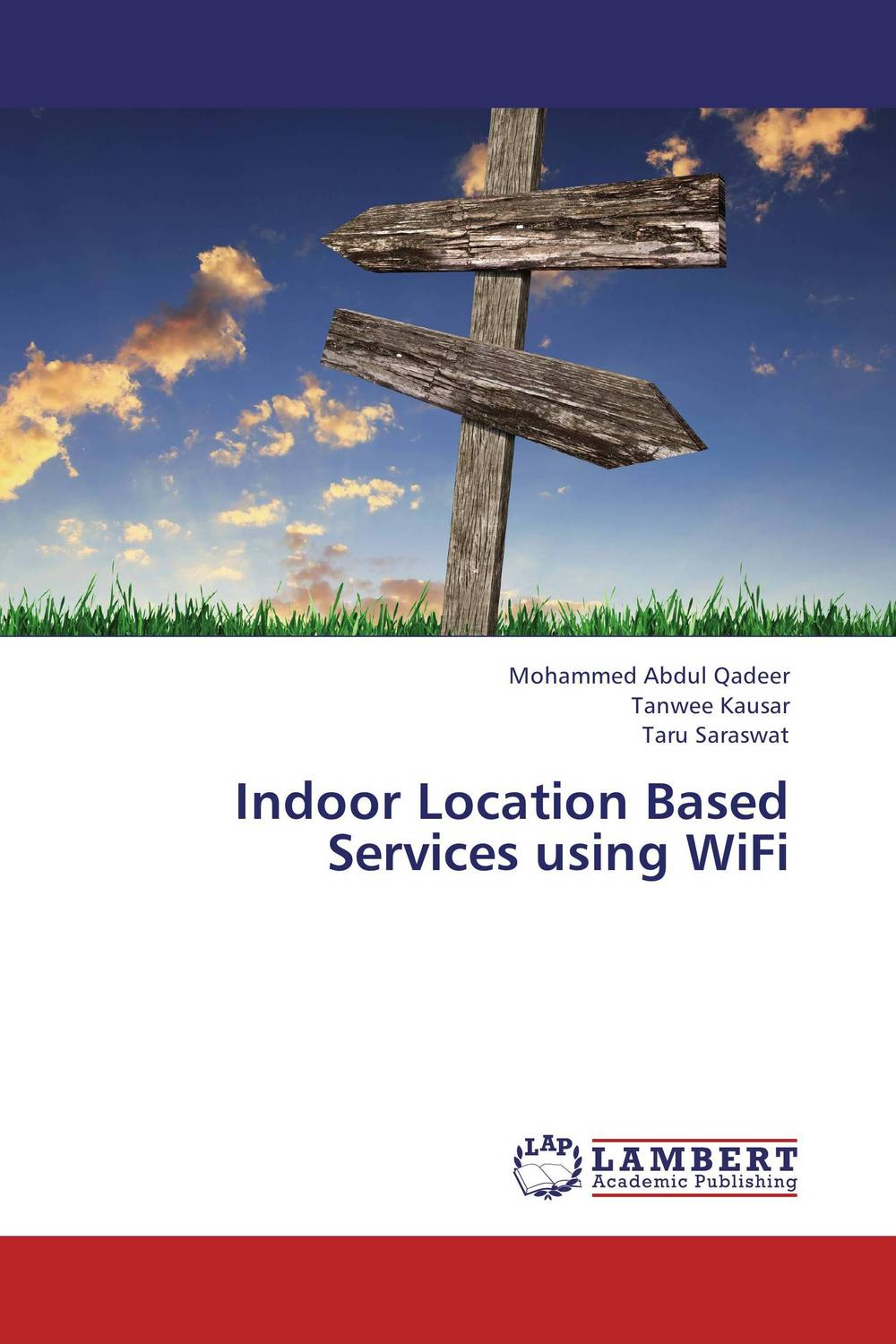 Indoor Location Based Services using WiFi critical success criteria for public housing project delivery in ghana