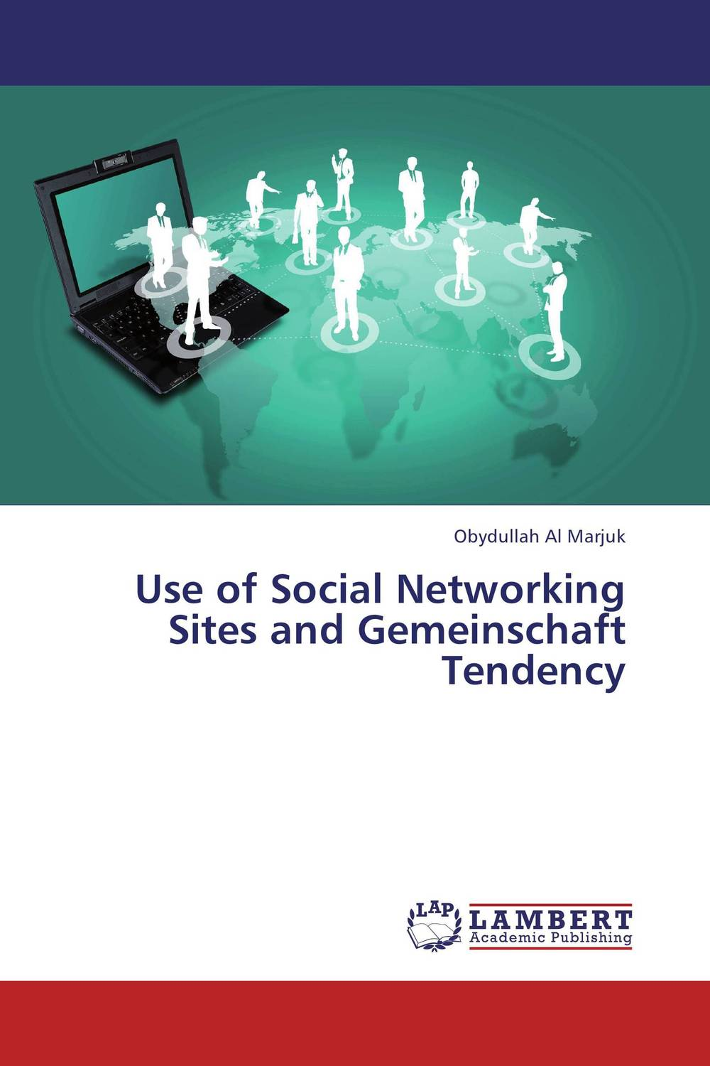 Use of Social Networking Sites and Gemeinschaft Tendency i manev social capital and strategy effectiveness an empirical study of entrepreneurial ventures in a transition economy