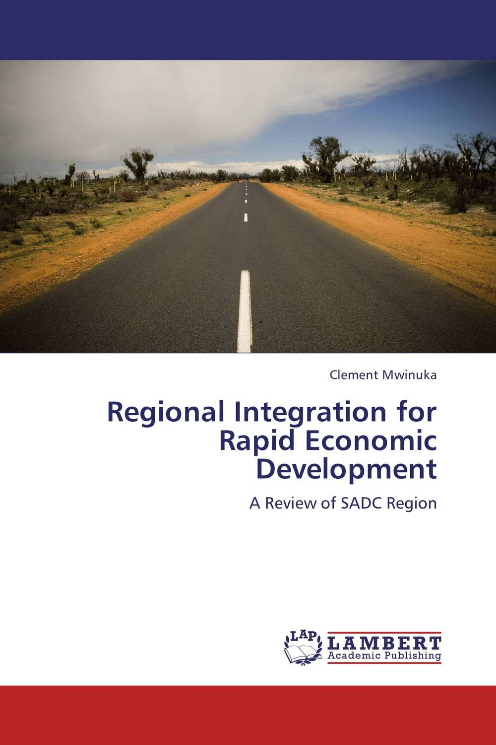 Regional Integration for Rapid Economic Development the role of evaluation as a mechanism for advancing principal practice