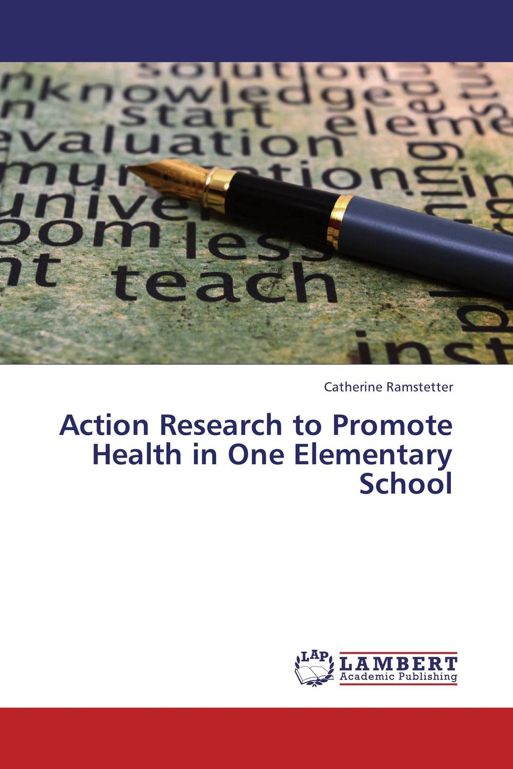 Action Research to Promote Health in One Elementary School