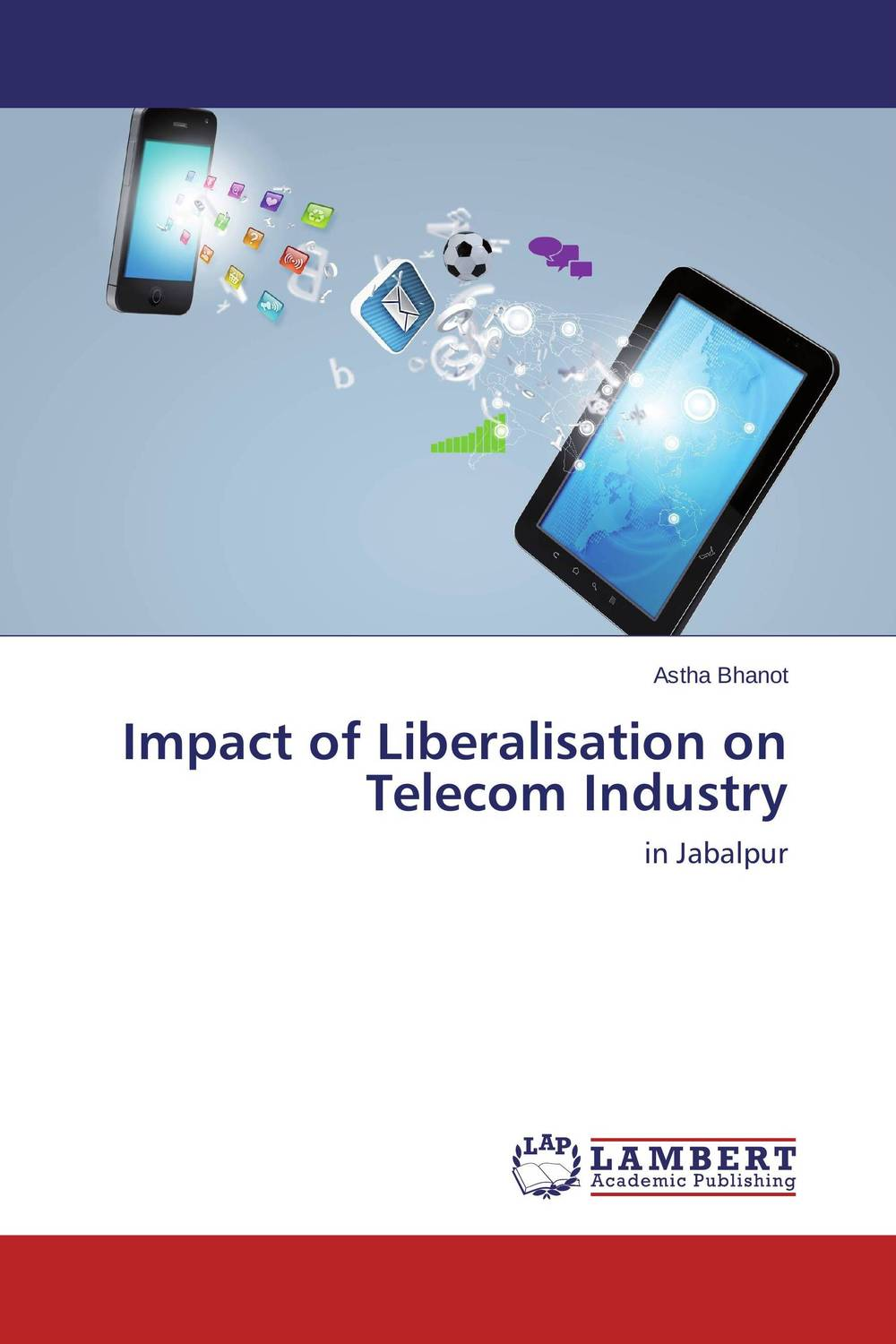 Impact of Liberalisation on Telecom Industry martha yilma and sindu workhen kebede impact of trade liberalization on ethiopian agriculture vs industry